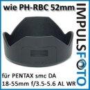Sonnenblende fuer Pentax smc DA 18-55mm F3.5-5.6 AL WR wie PH-RBC